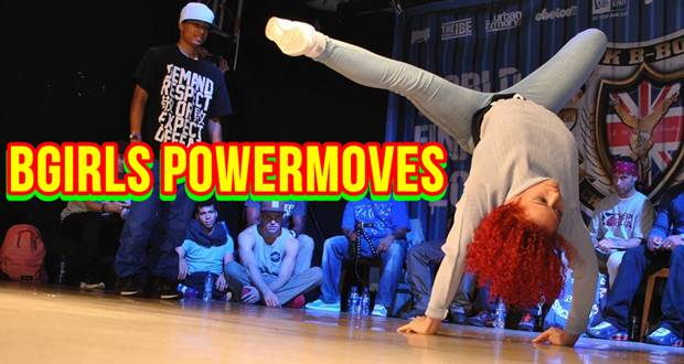 Bgirls Powermoves – Melhores Bgirls do Mundo
